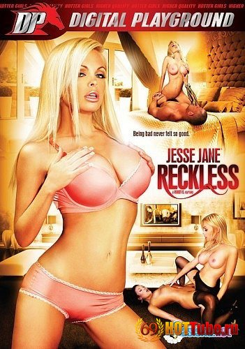 ��������� ������ ����� / Jesse Jane Reckless